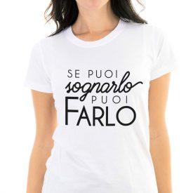 Lifestyle T-shirt T-shirt Se Puoi Sognarlo