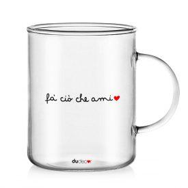 Tavola e cucina Tazze in vetro Fa Cio Che Ami Mug