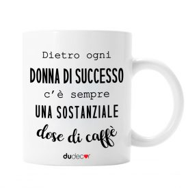 Tavola e cucina Tazze in ceramica Donna Di Successo Mug