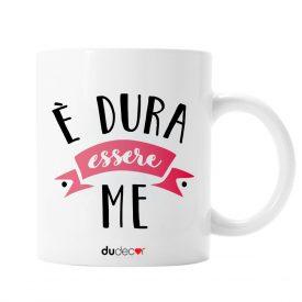 Tavola e cucina Tazze in ceramica Dura Essere Me Mug