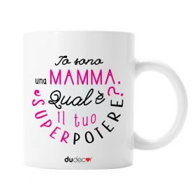 Tavola e cucina Tazze in ceramica Superpotere Mamma