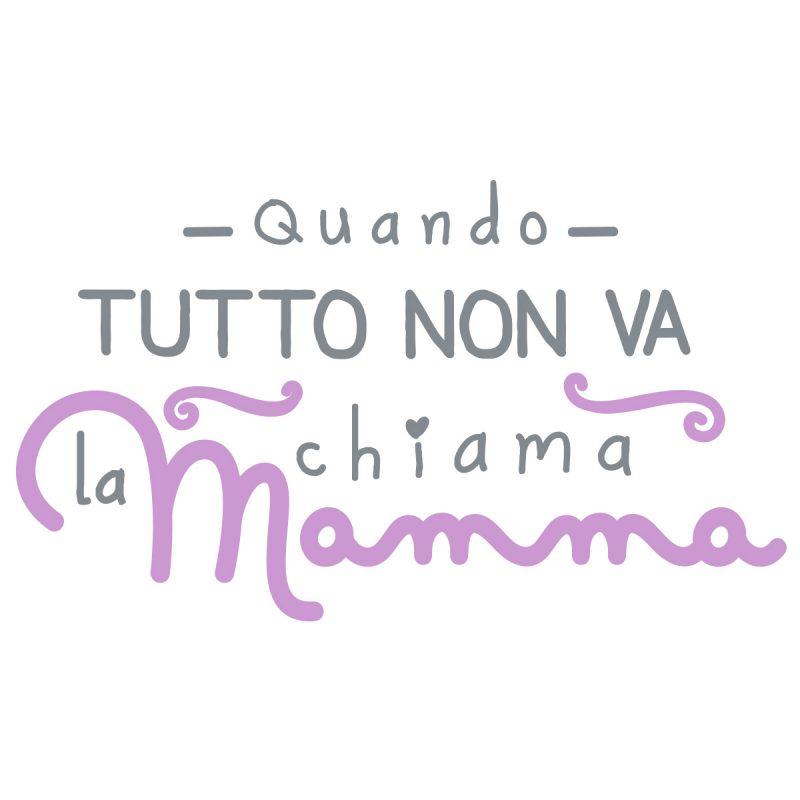 Wallstickers Citazioni Chiama Mamma